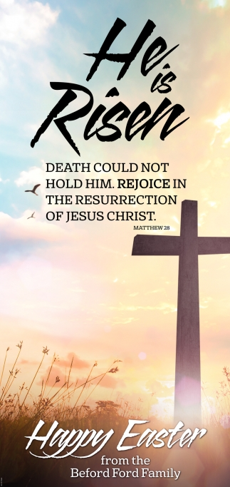 He is Risen - Happy Easter