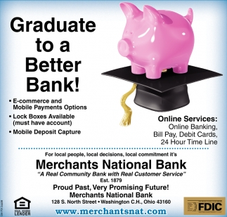 Graduate to a Better Bank, Merchants National Bank
