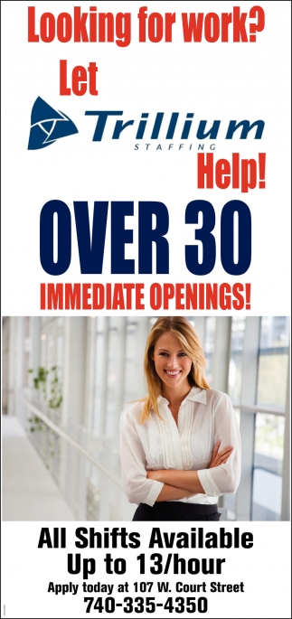 Over 30 inmediate openings!