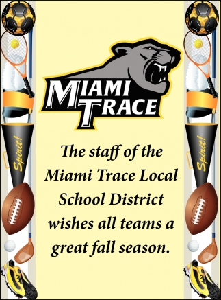 The staff of the Miami Trace Local School District wishes all teams a great fall season