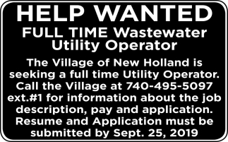 Help Wanted Full Time Wastewater Utility Operator