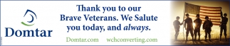 Thank you to our Brave Veterans. We Salute you today, and always