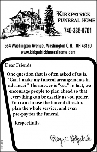 You can choose the funeral director, plan the whole service, and even pre-pay for the funeral