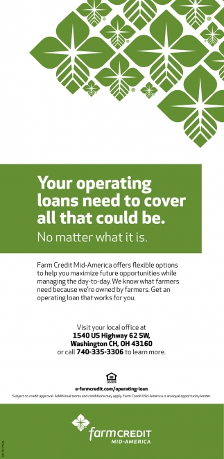 Your operating loans need to cover all that could be