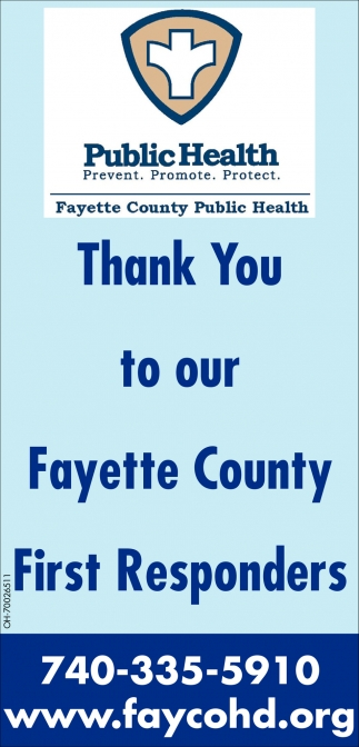 Thank you to our Fayette County First Responders