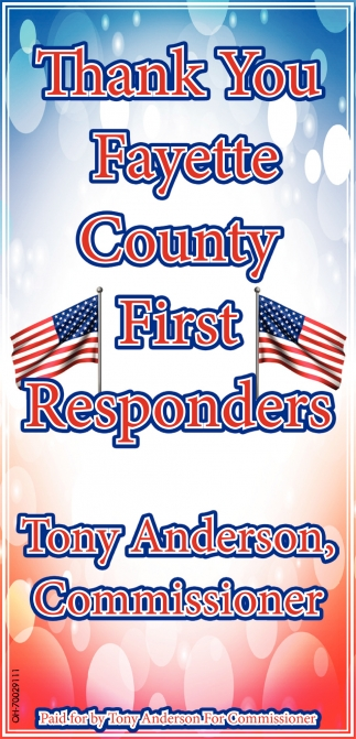 Thank You Fayette County First Responders