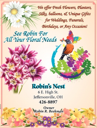 See Robin For All Your Floral Needs